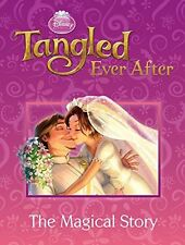"Tangled Ever After: The Magical Story, , ""AS NEW"" Book"