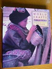 Oxfam World Crafts: A Celebration of Designs and Skills Very Good Book