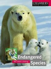 Sciama, Yves Endangered Species (Chambers World Library) Very Good Book