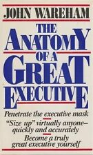 John Wareham The Anatomy of a Great Executive Very Good Book