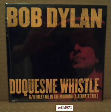 """BOB DYLAN DUQUESNE WHISTLE / MEET ME IN THE MORNING 7"""" MINT RECORD STORE DAY"""