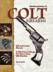 Standard Catalog of Colt Firearm by Rick Sapp (Hardback, 2007) Bargain