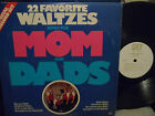 The Moms and Dads - 22 Favorite Waltzes With LP VG+ Condition