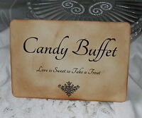 CANDY BUFFET SIGN-Wedding-Treat Table-Vintage Style-Unique-Handmade for You