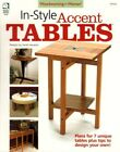 In-Style Accent Tables Woodworking For Women Magazine