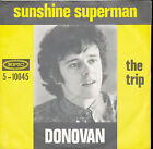Donovan Sunshine Superman / The Trip Holland Import 45 With Picture Sleeve