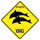 Dolphin Xing caution Crossing Sign wildlife Gift