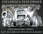 EDELBROCK PERFORMER ENDURASHINE HOLDEN V8 253 308 355