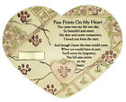 Remembrance Plaque Pet Memorial, Paw Prints On My Heart, Marker, Urn (#4835)