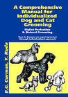 grooming book for dogs and cats manual Individualized Dog and Cat Grooming