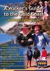 A Walkers guide to the gold coast new pb book