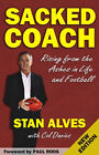 Sacked Coach, Stan Alves, ' Rising From the Ashes in Life and Football