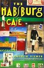 The Habsburg Cafe Andrew Riemer new paperback, latest edition