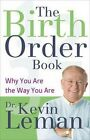 The Birth Order Book: Why You are the Way You are by Kevin Leman (Paperback, ...