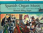 SPANISH ORGN MUSIC - Helmuth Rilling - LP