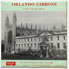 ORLANDO GIBBONS Tudor Church Music WILLCOCKS/KING'S COLLEGE Argo ZRG 5151 LP UK