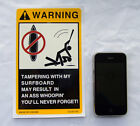 Warning Sign For My Surfboard Danger Vinyl Sticker Caution Label Notice Decal