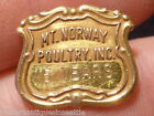 "Vintage ""Mt. Norway Poultry , Inc."" 5 year service Pin"