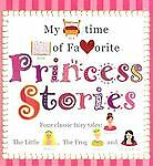 My Bedtime Book Of Favorite Princess Stories by Loui...