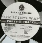 "BIG WILL ROSARIO / LIVE AT SOUTH BEACH 12"" AV8 PARTY HIP HOP VINYL SEALED AV285"