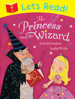 NEW   Julia Donaldson  LET'S READ - PRINCESS and the WIZARD for EARLY READERS
