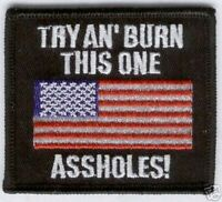 TRY & BURN THIS ONE PATCH USA FLAG BIKER USS OLD GLORY