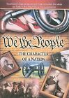 We the People, Character of a Nation, american, constitution, america (NEW DVD)