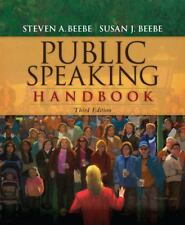 Public Speaking Handbook by Steven A. Beebe and Susan J. Beebe (2008, Paperback)