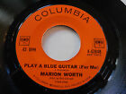 MARION WORTH VG++ Play A Blue Guitar 45 In His Own Quiet Way Columbia 4-42848 7""