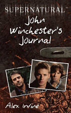 Supernatural: John Winchester's Journal by Alex Irvine (Paperback, 2011)
