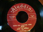 ORIG MINT/M- R&B 45~GENE EUNICE~HAVE YOU CHANGED YOUR MIND/I GOTTA GO HOME~HEAR