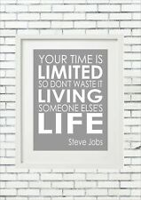 Your Time Is Limited, So Don't Waste It Steve Job Words Inspiring Quote Wall Art