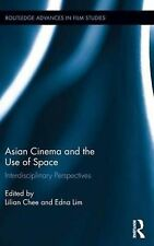 NEW Asian Cinema and the Use of Space by Lilian Chee Hardcover Book (English) Fr