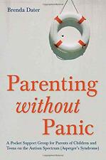 NEW - Parenting without panic: A pocket support group for parents of children an