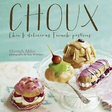 Choux, Hannah Miles - Hardcover Book NEW 9781849754958