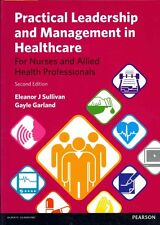 NEW Practical Leadership and Management in Healthcare by Eleanor J. Sullivan Fre