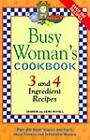 Busy Womans Cookbook by Mcfall Staff (2004, Paperback)