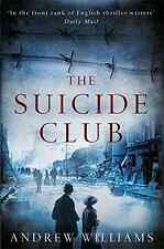 The Suicide Club, Williams, Andrew, Good Condition Book, ISBN 1848545851