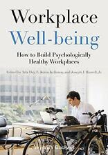 Workplace Well-being: How to Build Psychologically Healthy Workplaces,  - Paperb