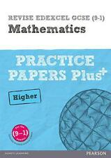 Revise Edexcel GCSE (9-1) Mathematics Higher Practice Papers in Context: For the