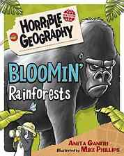 Bloomin' Rainforests (Horrible Geography), Anita Ganeri, Good Condition Book, IS