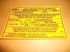 1972 FORD TORINO RANCHERO 351C 4V EMISSIONS DECAL LATE