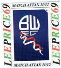 MATCH ATTAX 11/12 LIMITED EDITION CLUB BADGE BOLTON