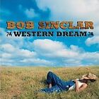 BOB SINCLAR CD WESTERN DREAM BRAND NEW NEVER PLAYED