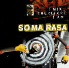 SOMA RASA CD I MIX THEREFORE I AM BRAND NEW NEVER PLAYED