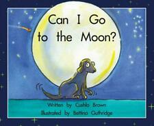 NEW Can I Go to the Moon? by Cushla Brown Paperback Book Free Shipping