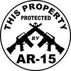 THIS PROPERTY PROTECTED BY AR-15 Assault Rifle Security Decal Stickers 223 5.56