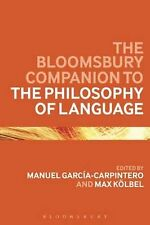 NEW Bloomsbury Companion to the Philosophy of Language by Garcia Carpintero Ma P