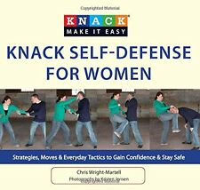 Knack Self-Defense for Women: Strategies, Moves & Everyday Tactics to Gain...