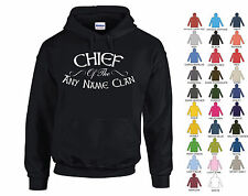 """CHIEF OF THE """"ANY NAME"""" CLAN HOODIE - PERSONALISED BIRTHDAY FATHER'S DAY GIFT"""